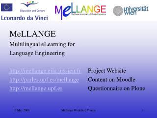 MeLLANGE Multilingual eLearning for  Language Engineering