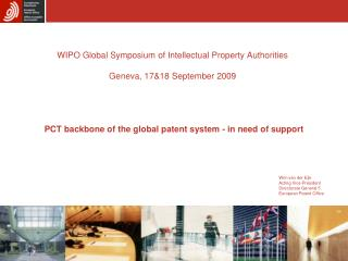 WIPO Global Symposium of Intellectual Property Authorities Geneva, 17&18 September 2009