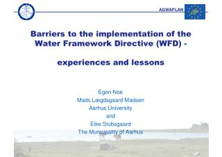 Barriers to the implementation of the Water Framework Directive (WFD)  - experiences and lessons