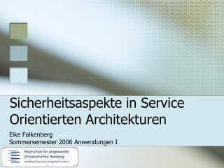 Sicherheitsaspekte in Service Orientierten Architekturen