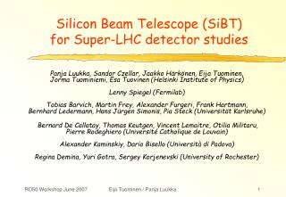 Silicon Beam Telescope (SiBT)  for Super-LHC detector studies
