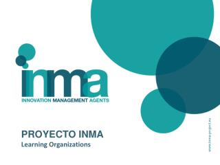 PROYECTO  INMA Learning Organizations