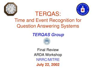 TERQAS: Time and Event Recognition for Question Answering Systems