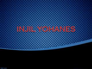 INJIL YOHANES