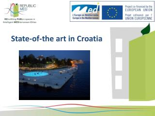 State-of-the art in Croatia
