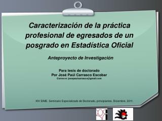 Para tesis de doctorado Por José Paúl Carrasco Escobar Correo-e: josepaulcarrasco@gmail