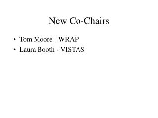New Co-Chairs