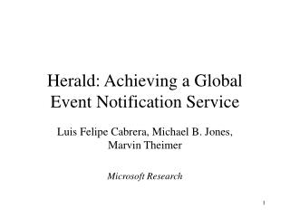 Herald: Achieving a Global Event Notification Service