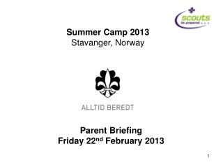Summer Camp 2013 Stavanger, Norway