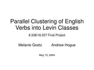 Parallel Clustering of English Verbs into Levin Classes