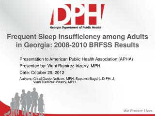 Frequent Sleep Insufficiency among Adults in Georgia: 2008-2010 BRFSS Results