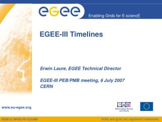 EGEE-III Timelines