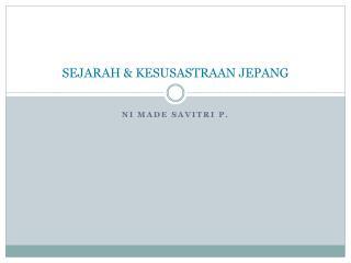 SEJARAH & KESUSASTRAAN JEPANG