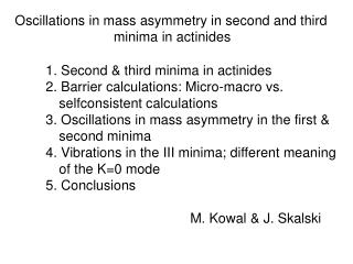 Oscillations in mass asymmetry in second and third