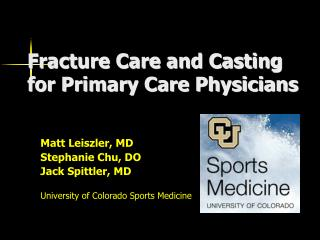 Fracture Care and Casting for Primary Care Physicians