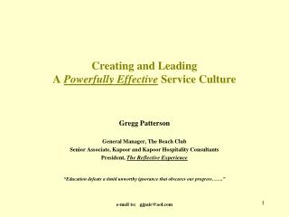 Creating and Leading A  Powerfully Effective  Service Culture