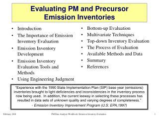 Evaluating PM and Precursor  Emission Inventories