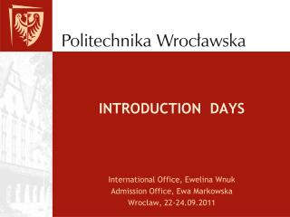 INTRODUCTION  DAYS