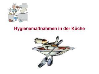 Hygienemaßnahmen in der Küche