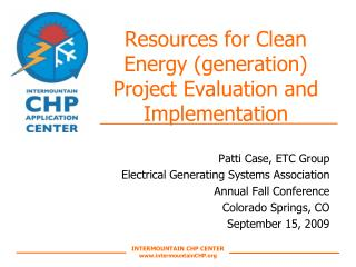 Resources for Clean Energy (generation) Project Evaluation and Implementation