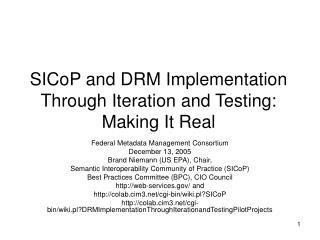 SICoP and DRM Implementation Through Iteration and Testing: Making It Real