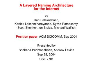 A Layered Naming Architecture  for the Internet