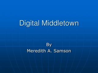 Digital Middletown