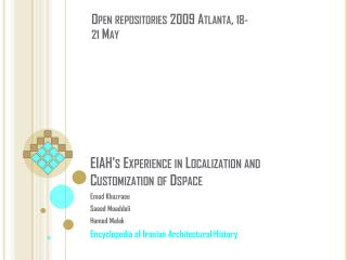 EIAH's Experience in Localization and Customization of  Dspace