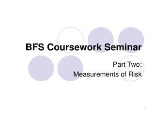 BFS Coursework Seminar