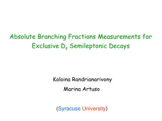Absolute Branching Fractions Measurements for Exclusive D s  Semileptonic Decays