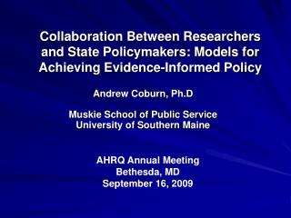 Andrew Coburn, Ph.D Muskie School of Public Service University of Southern Maine