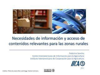 Necesidades de información y acceso de contenidos relevantes para las zonas rurales