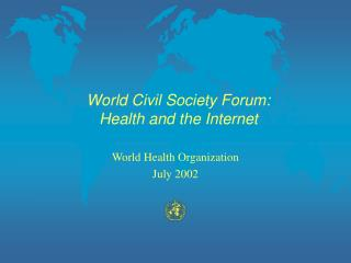 World Civil Society Forum: Health and the Internet