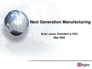 Next Generation Manufacturing