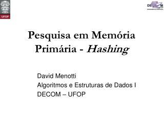 Pesquisa em Mem�ria Prim�ria -  Hashing