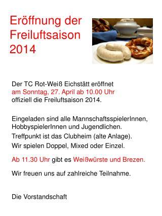 Eröffnung der Freiluftsaison 2014