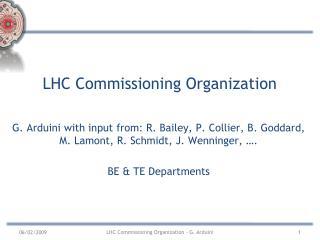 LHC Commissioning Organization