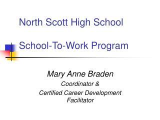 North Scott High School School-To-Work Program