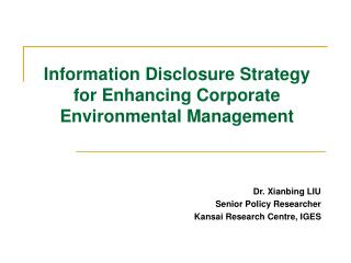 Information Disclosure Strategy for Enhancing Corporate Environmental Management