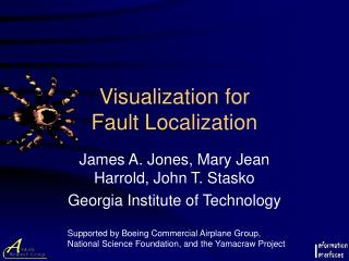 Visualization for Fault Localization