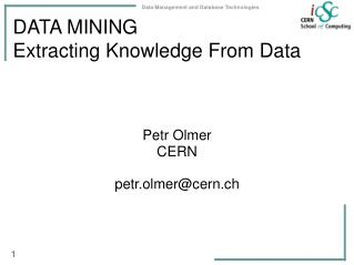 DATA MINING Extracting Knowledge From Data
