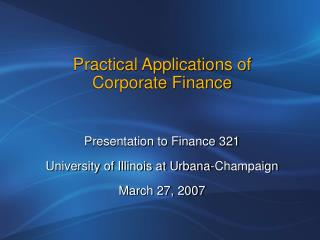 Practical Applications of Corporate Finance
