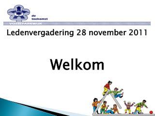 Ledenvergadering 28 november 2011