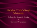 Madeline C. McCullough Scholarship