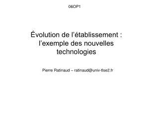 Évolution de l'établissement : l'exemple des nouvelles technologies
