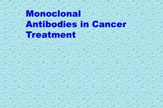 Monoclonal Antibodies in Cancer Treatment