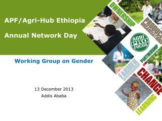 APF/Agri-Hub Ethiopia  Annual Network Day