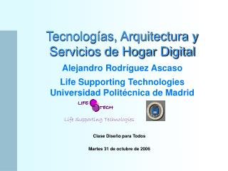 Life Supporting Technologies