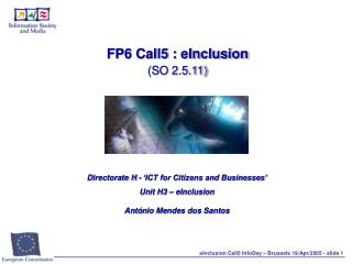 FP6 Call5 : eInclusion  (SO 2.5.11)