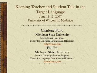 Charlene Polio  Michigan State University Linguistics & Languages